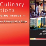 Western Foodservice & Hospitality Expo Education Program to Feature Members of the California Restaurant Association