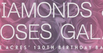 Diamonds & Roses Gala: Five Acres' 130th Birthday Bash Set For June 2, 2018