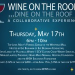 Get Ready For: Wine on the Roof…Dine on the Roof, a Collaborative Experience (Early Bird Ticket Sales End 4/15)
