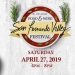 17TH ANNUAL SAN FERNANDO VALLEY FOOD & WINE FESTIVAL, APRIL 27, 2019
