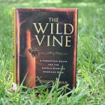 """Adaptation of Todd Kliman's Critically Acclaimed """"The Wild Vine"""" Makes Cannes World Debut"""