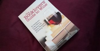 Vintage Eve Circa Oct 2017, a Book Review: The Booklover's Guide To Wine by Patrick Alexander
