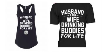 #CovidCrazy + #DrinkingBuddies = A New Shirt for Proud Married Couples!